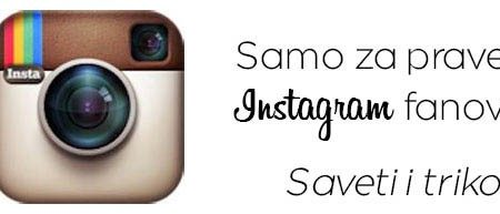 Instagram - Saveti i trikovi